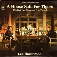 Hazlewood, Lee : House Safe for Tigers