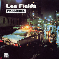 Fields, Lee : Problems