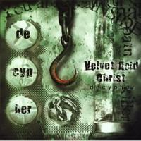 Velvet Acid Christ: Decypher