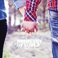 Ministry Of Love : A Promise For Ever