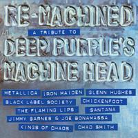 Deep Purple -Tribute-: Re-Machined - A Tribute to Deep Purple Machine Head