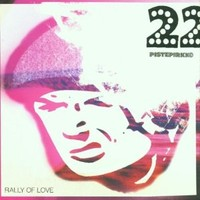 22-Pistepirkko : Rally of Love