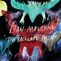 Melchior, Dan: Backward Path