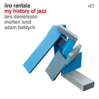 Rantala, Iiro: My History Of Jazz