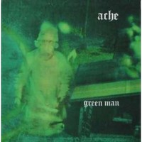 Ache: Green Man -reissue