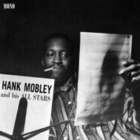 Mobley, Hank : Hank Mobley And His All Stars