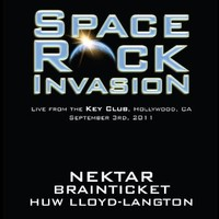 Nektar / Brainticket / Lloyd-Langton, Huw : Space Rock Invasion