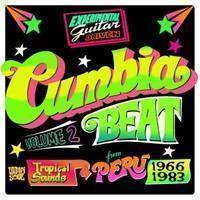 V/A: Cumbia Beat Vol. 2 : Tropical Sounds from Peru 1966-1983