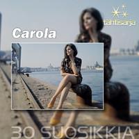 Carola: Tähtisarja - 30 Suosikkia