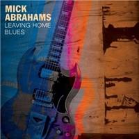 Abrahams, Mick: Leaving home blues