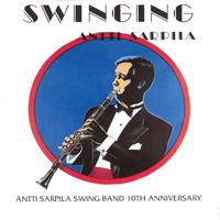 Sarpila, Antti: Swinging Antti Sarpila