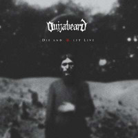 Ouijabeard: Die And Let Live