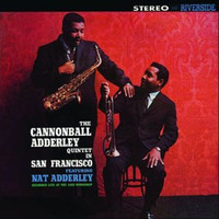 Adderley, Cannonball: In san francisco