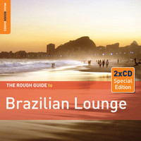 V/A: Rough guide to Brazilian lounge (2x special edition)