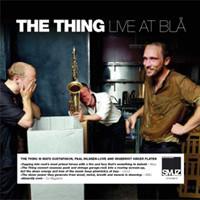 Thing/Mats Gustafsson: Live at blå