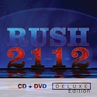 Rush : 2112 -Deluxe edition