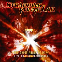 Strapping Young Lad: For those aboot to rock