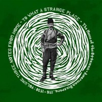 V/A: Notes from Home: To What a Strange Place Vol. 3