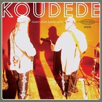 Koudede: Guitars from Agadez Vol. 6