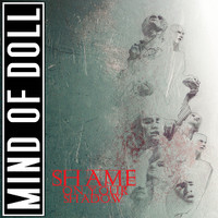 Mind Of Doll: Shame on Your Shadow