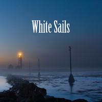 White Sails: White Sails