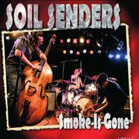 Soil Senders : Smoke Is Gone