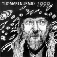 Tuomari Nurmio: 1999