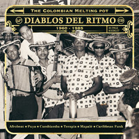 V/A: Diablos Del Ritmo - The Colombian Melting Pot 1960-1985