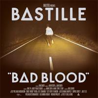 Bastille: Bad Blood