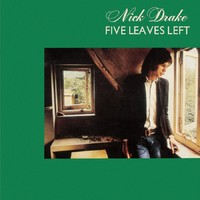 Drake, Nick: Five Leaves Left - Deluxe Box Set