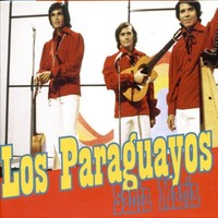 Los Paraguayos: Santa Maria