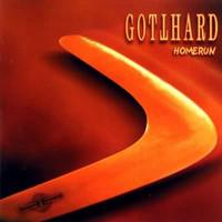 Gotthard: Homerun