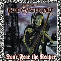 Blue Öyster Cult: Don't fear the reaper - best of