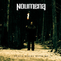 Noumena: Death Walks With Me