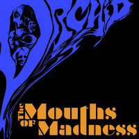 Orchid: Mouths Of Madness