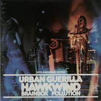 Hawkwind: Urban guerilla (40th anniversary)