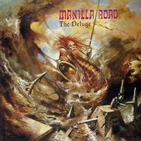Manilla Road: Deluge