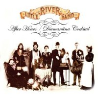 Little River Band: After Hours / Diamantina Cocktail
