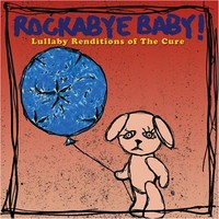 Cure: Lullaby Renditions of  the Cure