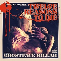 Ghostface Killah: Twelve Reasons to Die