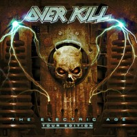 Overkill: Electric Age -tour edition