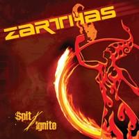 Zarthas: Spit / Ignite