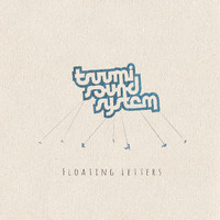 Tsuumi Sound System: Floating Letters