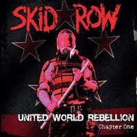 Skid Row: United world rebellion - chapter one