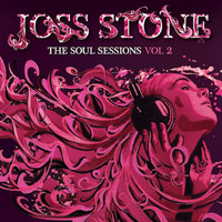 Stone, Joss : Soul sessions vol. II