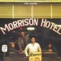 Doors : Morrison hotel -remastered