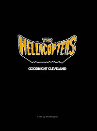 Hellacopters : Goodnight Cleveland