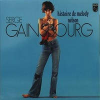 Gainsbourg, Serge: Histoire de Melody Nelson