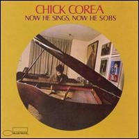 Corea, Chick: Now he sings, now he sobs