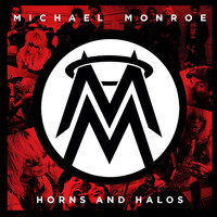 Monroe, Michael: Horns And Halos